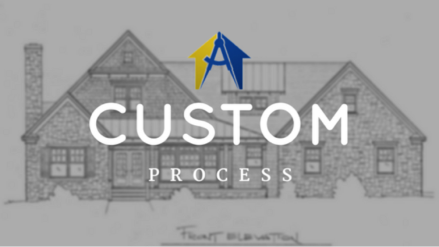 Custom Home Process