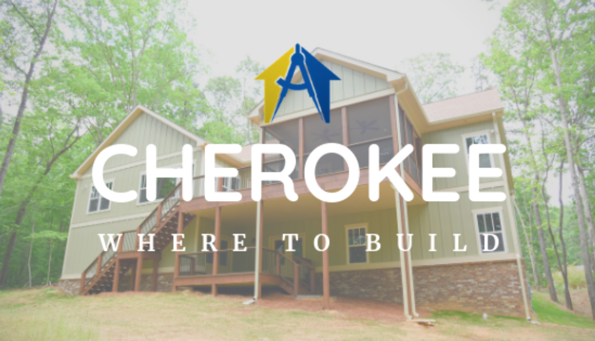 Cherokee Where to Build