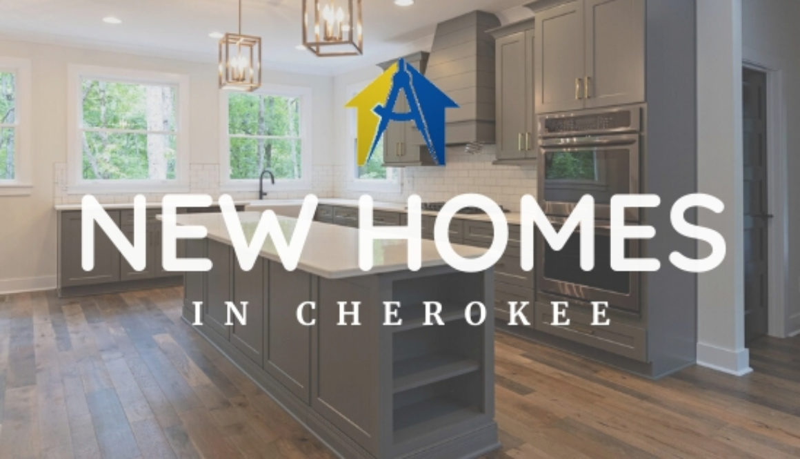 New Homes in Cherokee