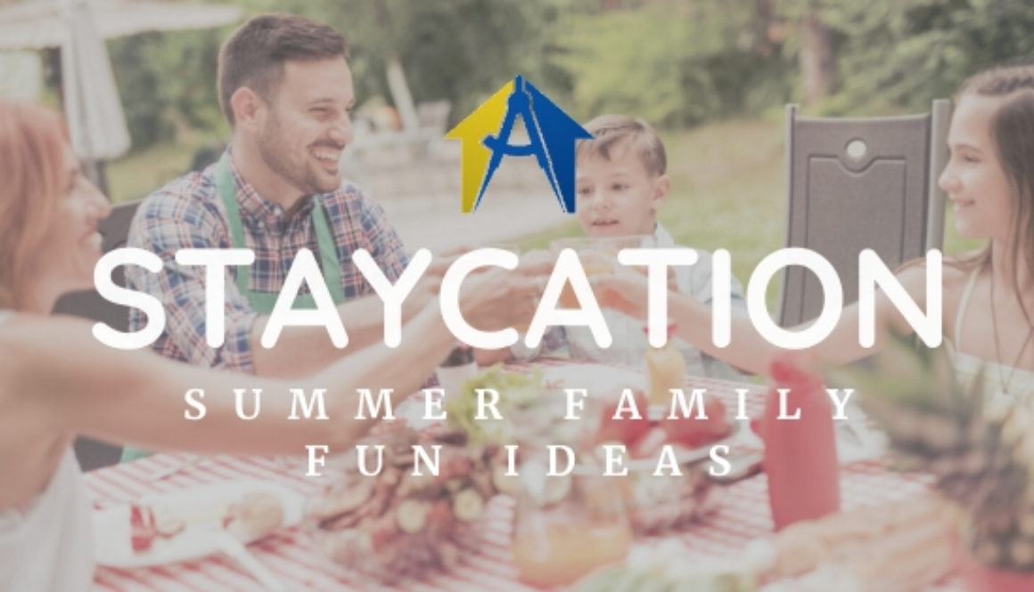 Staycation Summer Family Fun Ideas