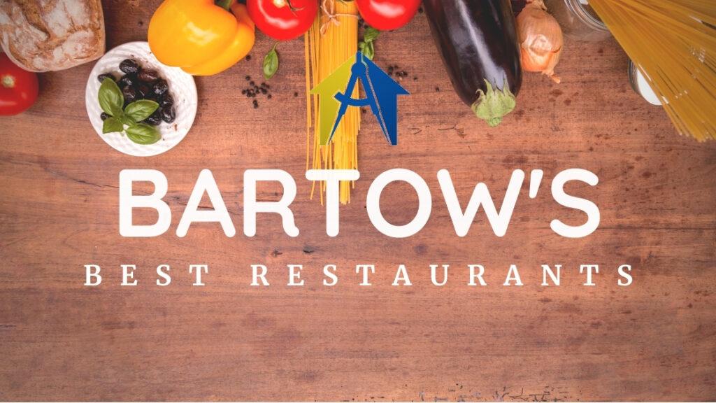 Bartow's 10 Best Restaurants