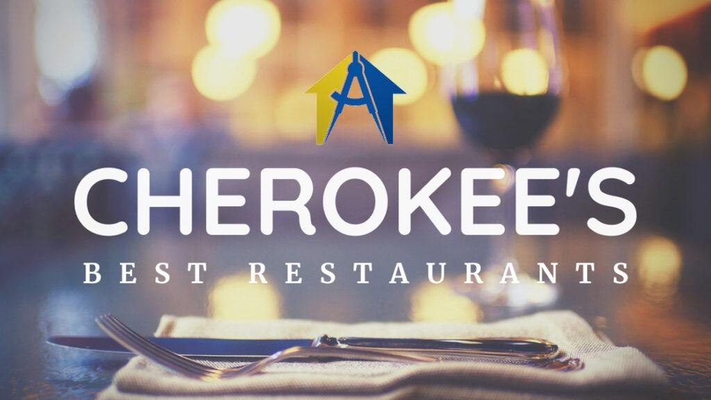 Cherokee's Best Restaurants