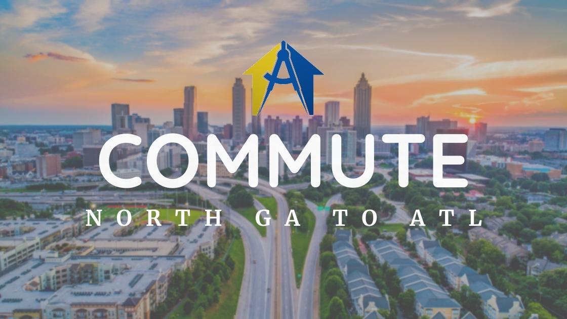 Commuting from North Georgia to Atlanta